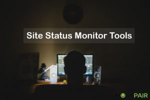 Site Status Monitor Tools: Get website up time, Downtime report
