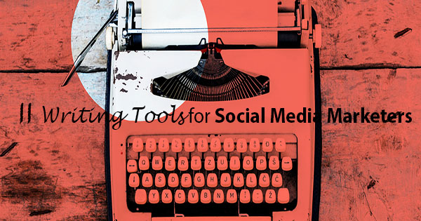 writing tools,Social Media Marketer