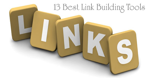 13 Best Link Building Tools for SEO 2017